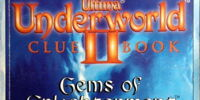 Ultima Underworld II Clue Book