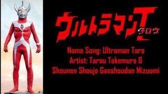 Ultraman Taro Opening ウルトラマンタロウ OP