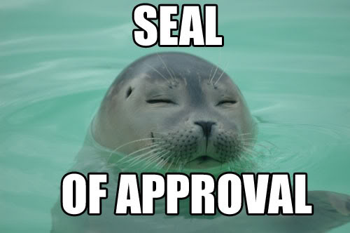 Seal of approval meme the \