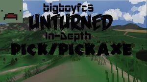 Unturned In-Depth Pick Pickaxe