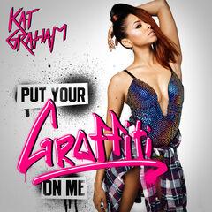 Put Your Graffiti on Me — 2012