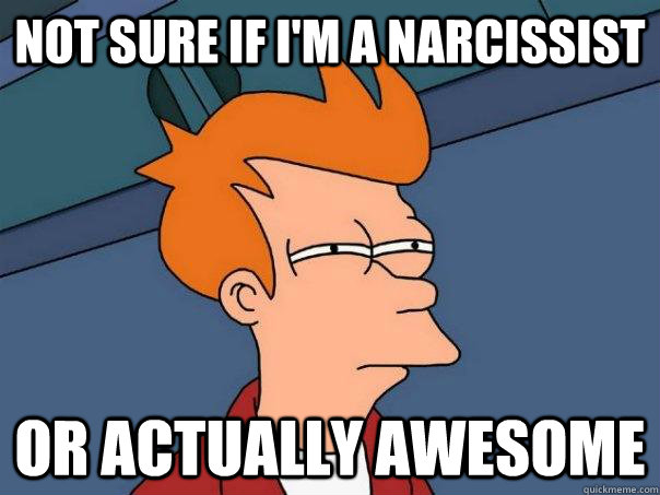 File:Narcissist-Awesome.jpg