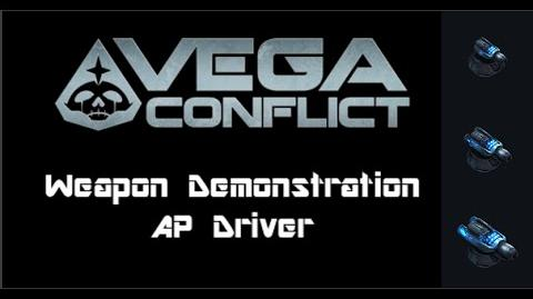VEGA Conflict AP Driver Weapon Demonstration