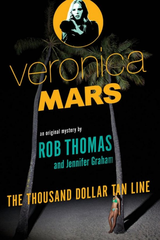 Image result for veronica mars: the thousand dollar tan line