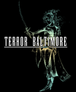 Terror Baltimore Black
