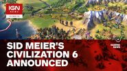 Civilization 6 Announced - IGN News