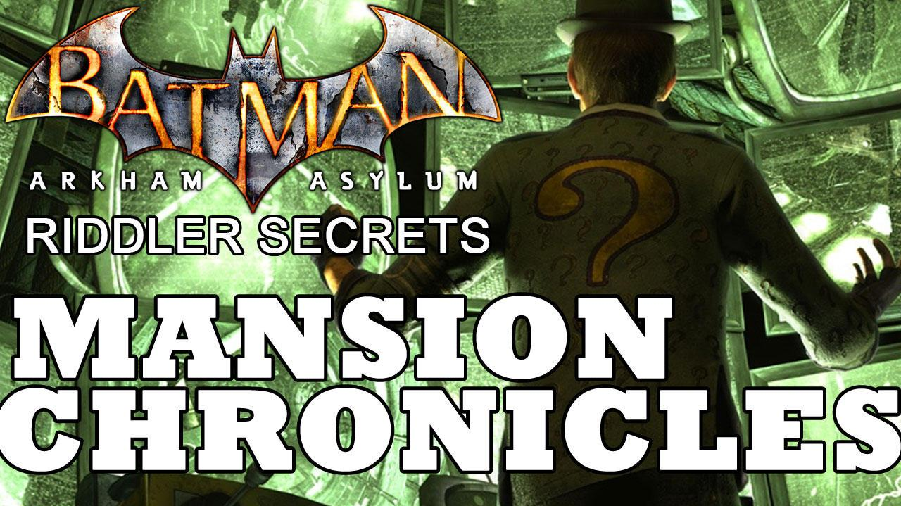 Batman Arkham Asylum Arkham Mansion Chronicle Locations