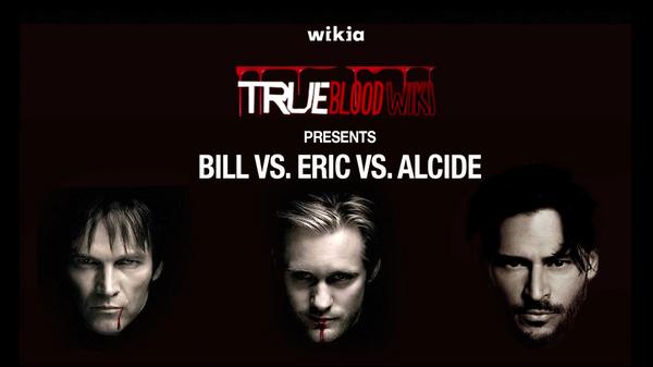 True Blood - Bill Vs. Eric Vs