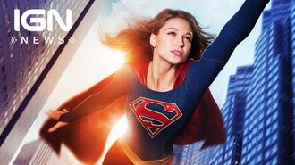 Supergirl Moving to the CW for Season 2 - IGN News