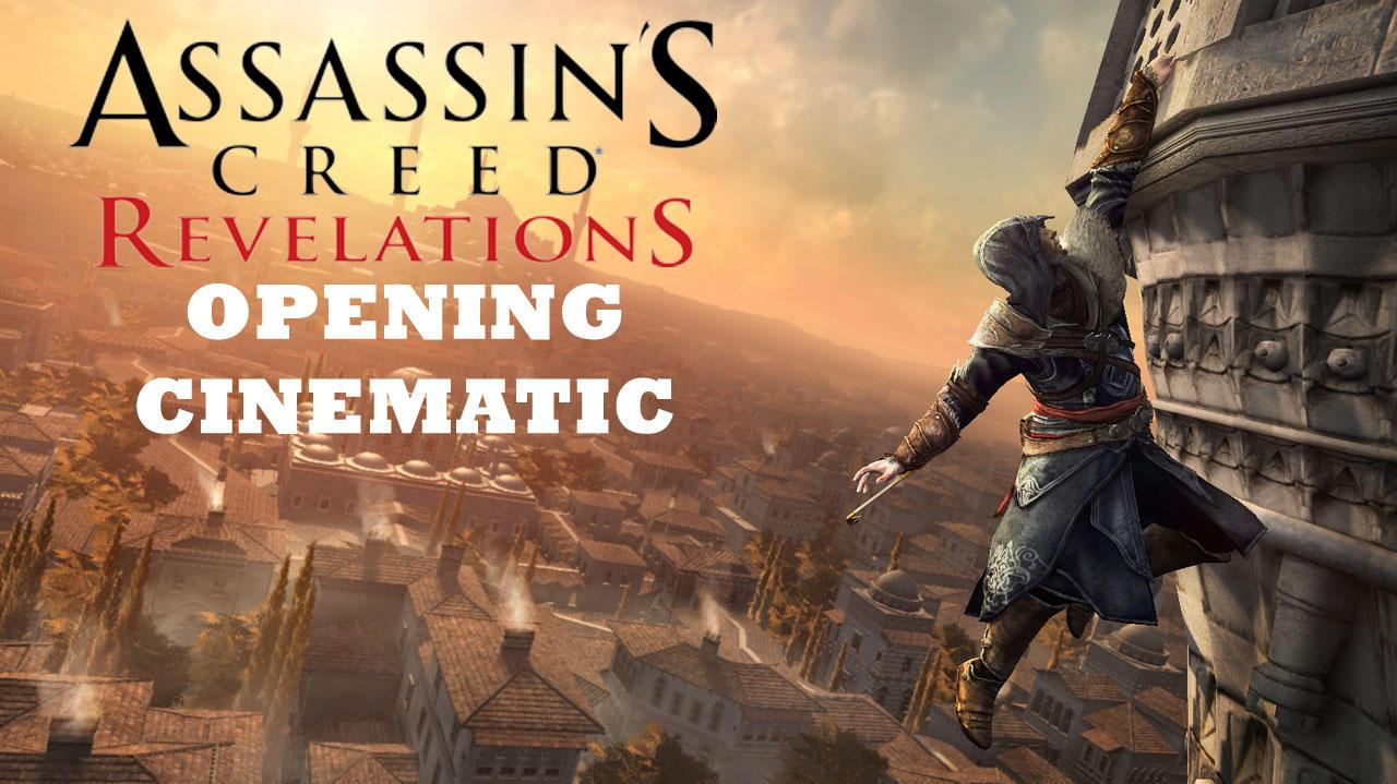 Assassin's Creed Revelations- Opening Cinematic