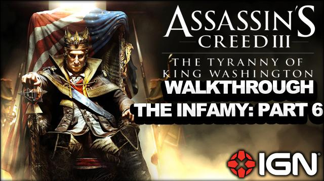 Assassin's Creed 3 Tyranny of King Washington Walkthrough - The Infamy Justice Served (Part 6)