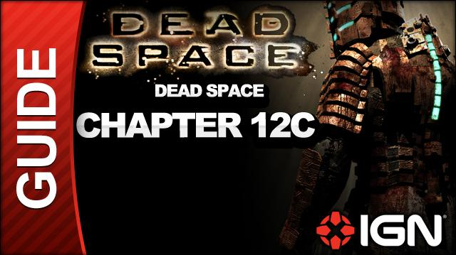 Dead Space - Dead Space - Chapter 12C