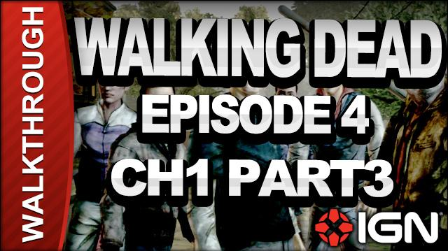 *SPOILERS* The Walking Dead The Game - Episode 4 Around Every Corner - Chapter 1 Part 3 - Walkthrough