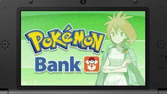 Pokemon X And Pokemon Y - Pokemon Bank Trailer