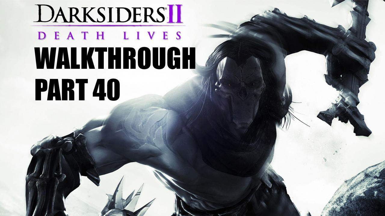 Darksiders II Walkthrough - Earth and the Rod of Arafel (3 of 6) - Part 40