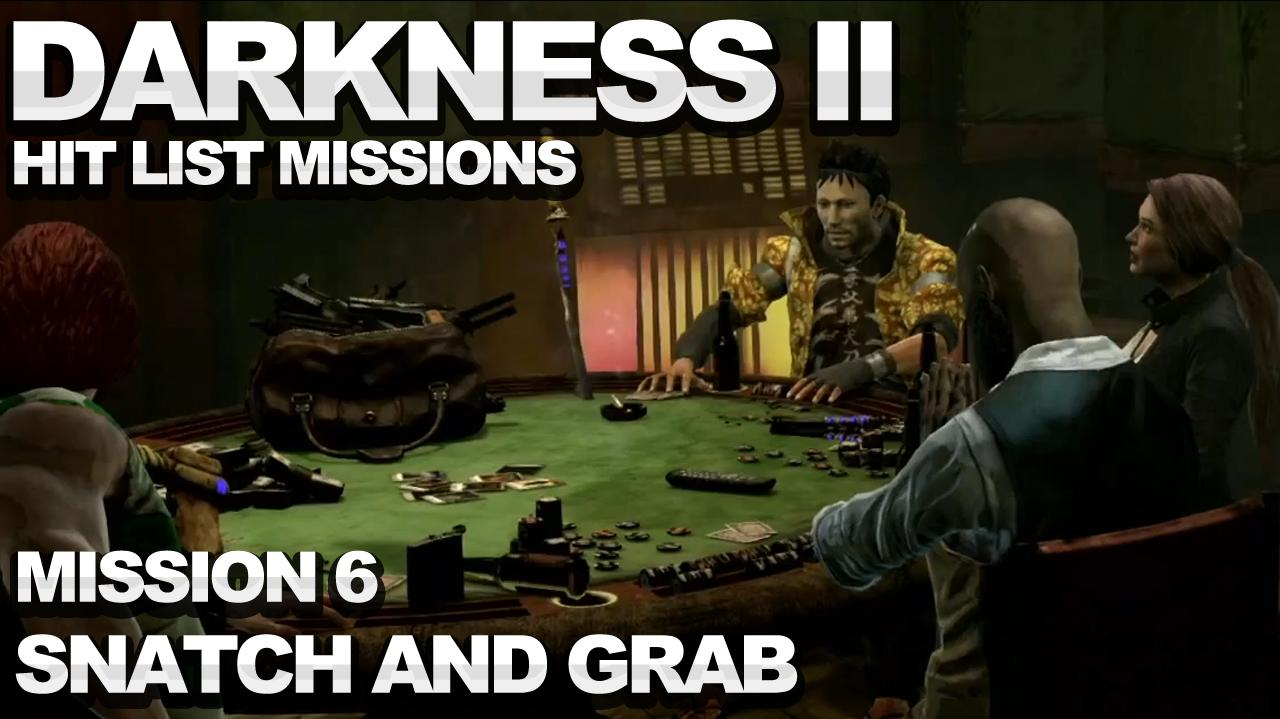 The Darkness 2 Hit List Walkthrough - Mission 6 Snatch and Grab