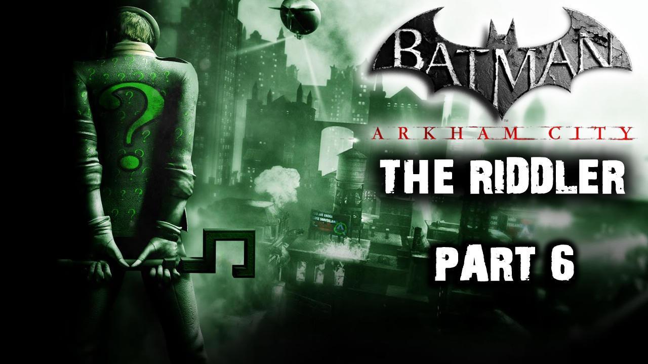 Batman Arkham City - Riddler Side Quest (Part 6)