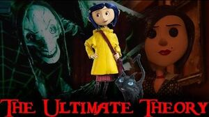 The Secret TRUTH About Coraline! -Theory-