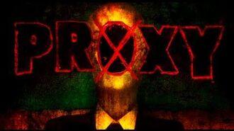 PROXY- A SLENDER MAN STORY - Mike Diva