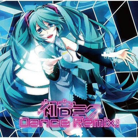 File:初音ミク DANCE REMIX vol.1.jpg