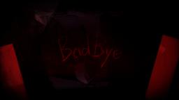 """Image of """"Badbye"""""""