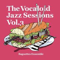 The vocaloid jazz sessions vol.3 album illust