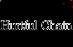 Hurtfulchain