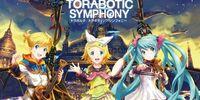 Torabotic Symphony (トラボティック・シンフォニー)
