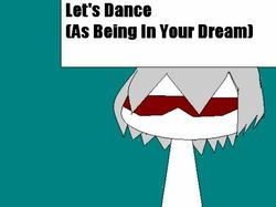 Let's Dance (As Being in your dream)