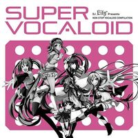 Super Vocaloid