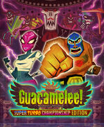 Guacamelee Super Turbo Championship Edition cover