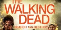 The Walking Dead: Search and Destroy