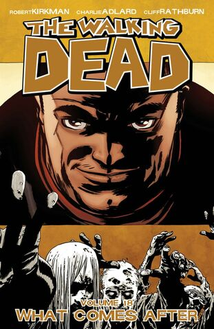 File:WalkingDead18 Vol18 WhatComesAfter.jpg