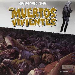 Calendario 2014 Los Muertos Vivientes