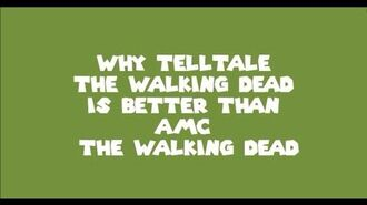 Why Telltale the walking dead is better than AMC the walking dead