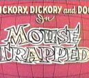 Mouse Trapped