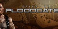 Operation: Floodgate 2