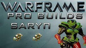 Waframe Saryn Pro Builds 2 Forma Update 13.9
