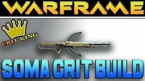 Warframe Soma Crit Build (Crit King)