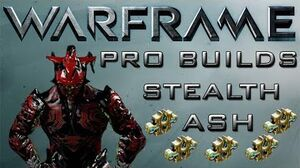 Stealth Ash Pro Builds 5 Forma Update 11.7