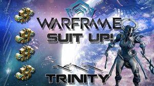 Suit Up (Warframe) E3 - Trinity