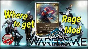 Warframe Where to get Rage Mod (PC,PS4 Xbox One)