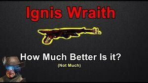 Ignis VS Ignis Wraith (Direct Comparisons)