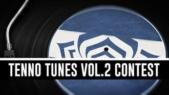 Tenno Tunes Vol.2 Contest & All You Need To Know (Warframe)