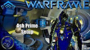 Warframe Ash Prime Setup (U16.11