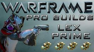 Warframe Lex Prime Pro Builds 4 Forma Update 13.2