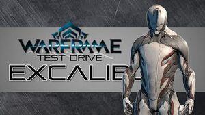 Warframe Test Drive Excalibur (Updated 18