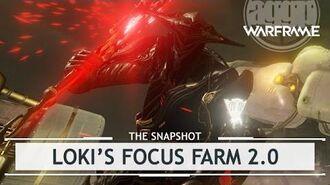 Warframe Loki's Focus Farm 2.0 thesnapshot