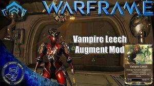 Warframe Trinity's VAMPIRE LEECH Augment Mod Review (U16