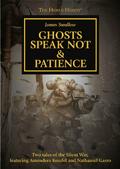 GhostsSpeakNot&Patience